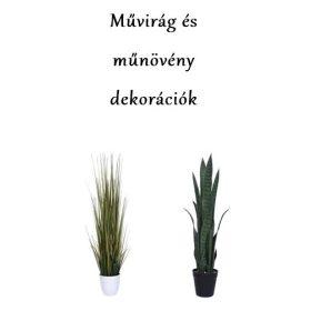 Művirág és műnövény dekorációk